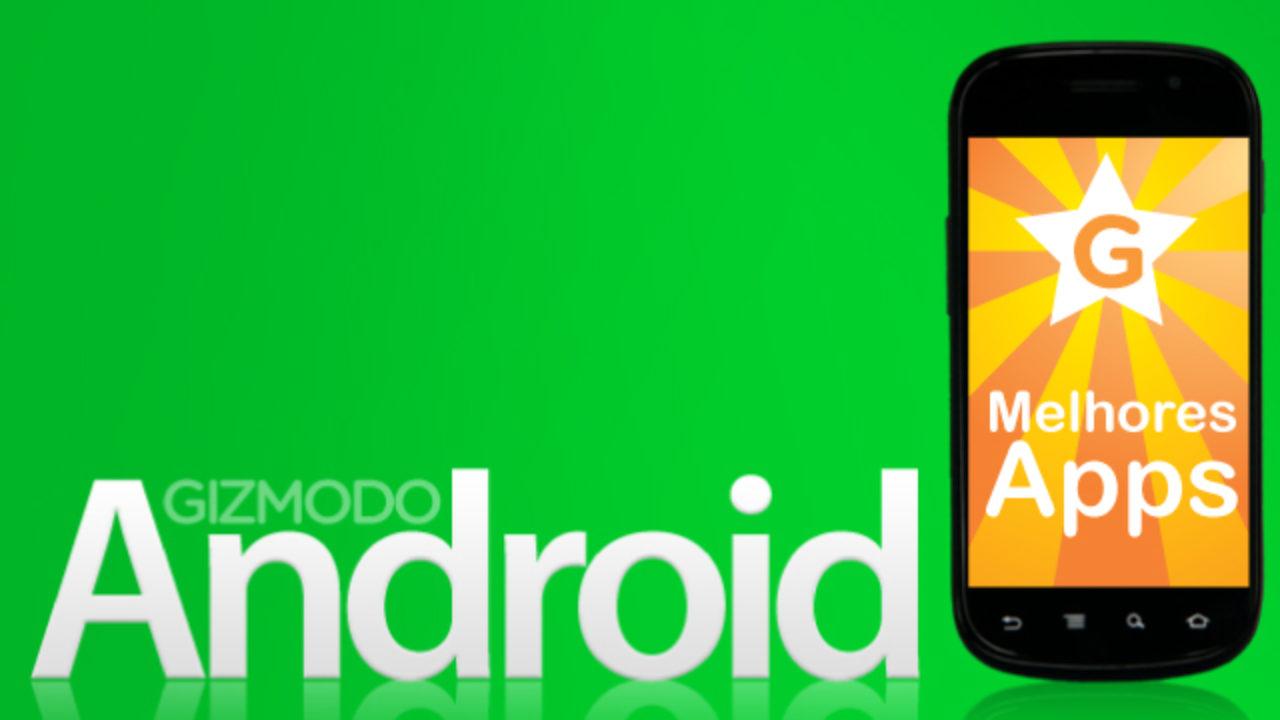 A lista definitiva dos apps essenciais para Android
