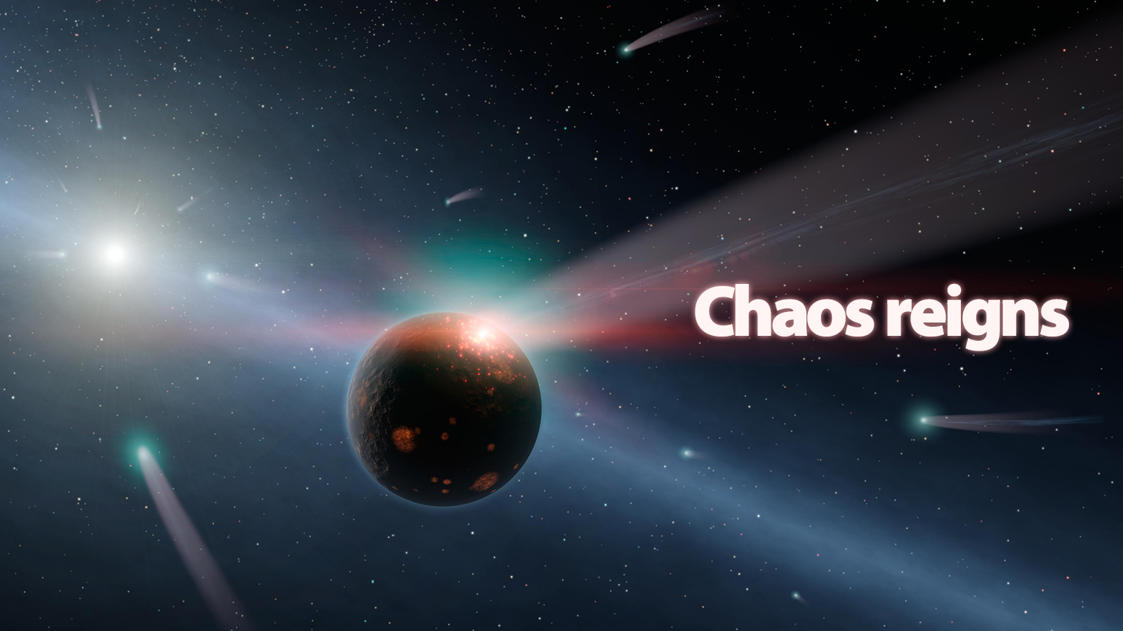 Chaos Reigns.