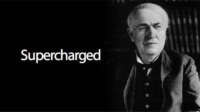 Edison supercarregado.