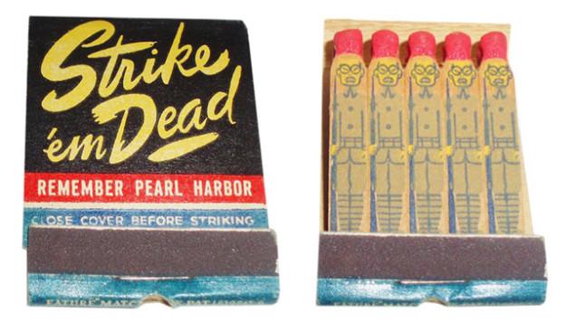 Estes fósforos de 1940 são violentos, racistas e excessivamente decorados (Foto por Frank Kelsey).