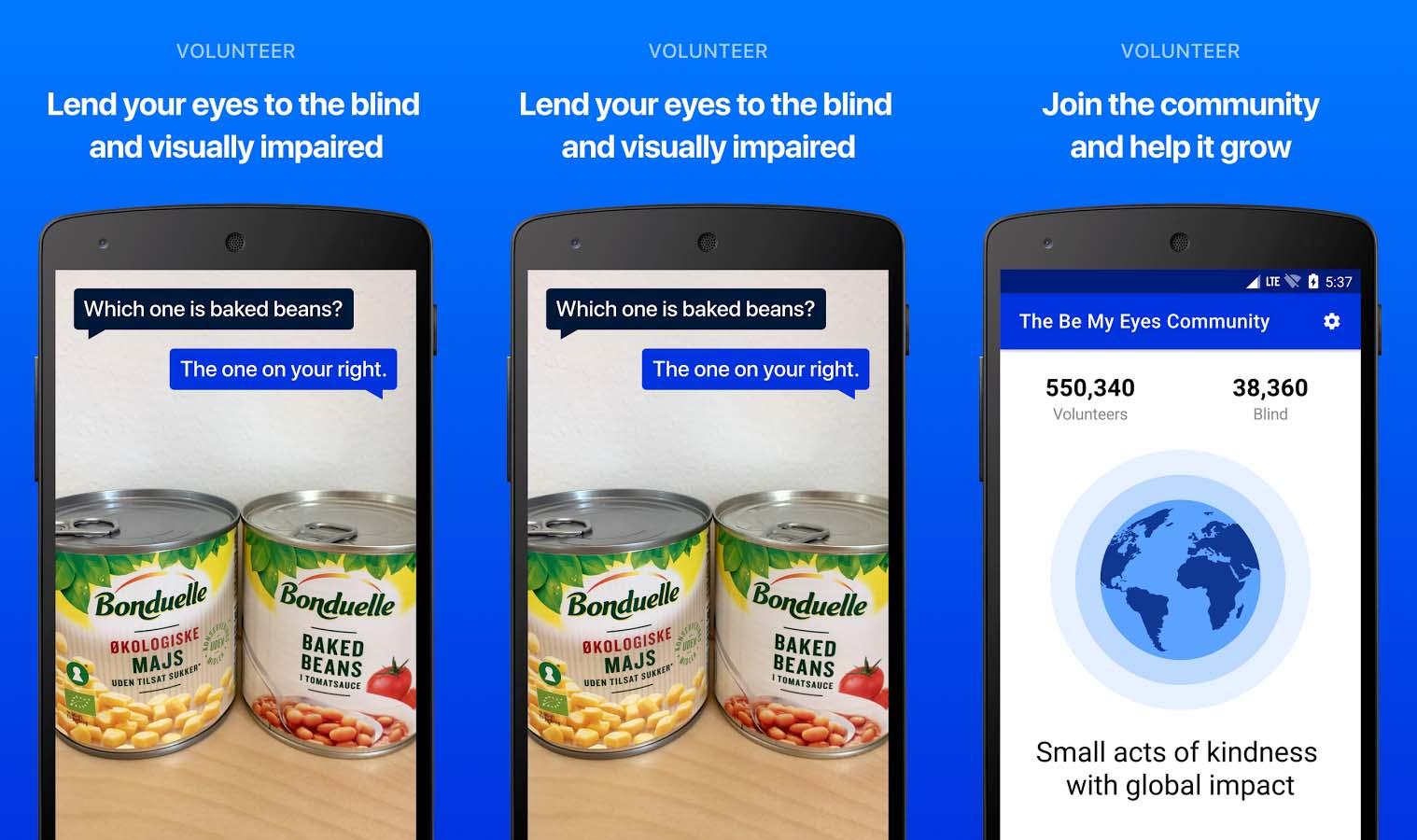 8e17b2fb72 Há algumas semanas falamos do Be My Eyes nas dicas de aplicativos para iOS  e finalmente ele chegou ao Android. É uma iniciativa para ajudar pessoas  com ...
