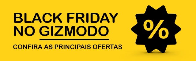 Black Friday no Gizmodo Brasil